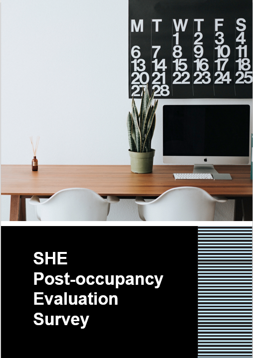 SHE Post-occupancy Evaluation Survey