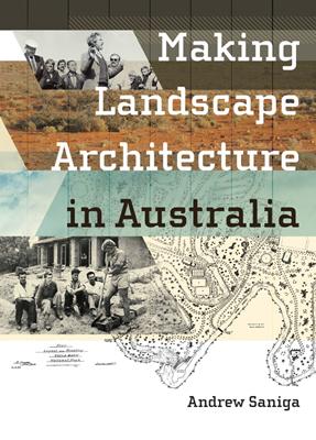 Making Landscape Architecture in Australia book cover