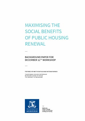 Maximising the Social Benefits of Public Housing Renewal