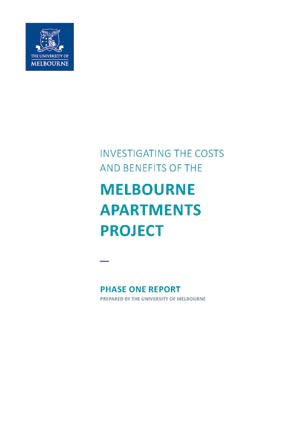 Investigating the costs and benefits of the Melbourne Apartments Project